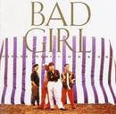 Bad Girl/カルロス・トシキ&オメガトライブ