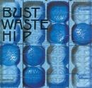 Bust Waste Hip (デジタル・リマスター・バージョン)/THE BLUE HEARTS