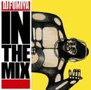 DJ FUMIYA IN THE MIX/DJ Fumiya