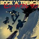 ビューティフル サン/ROCK'A'TRENCH