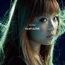 CLAP&LOVE / Why(Digital Single)/絢香