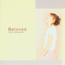 Beloved/小林 明子
