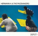 INPUT!/HERMANN H. & THE PACEMAKERS