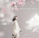 Love letter ~桜~/熊木杏里