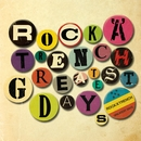GREATEST DAYS/ROCK'A'TRENCH