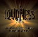 BEST TRACKS -WARNER YEARS-/LOUDNESS