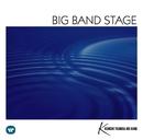 BIG BAND STAGE ~甦るビッグバンドサウンド~/角田健一ビッグバンド