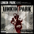 Hybrid Theory Live Around The World/Linkin Park