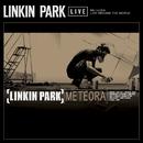 Meteora Live Around The World/Linkin Park