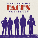 Stay With Me: The Faces Anthology/Faces