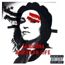 American Life (U.S. Enhanced-PA Version)/Madonna