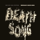Brendan's Death Song/Red Hot Chili Peppers