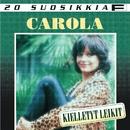 20 Suosikkia / Kielletyt leikit/Carola