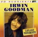 20 Suosikkia / Laulajan testamentti/Irwin Goodman