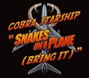 Snakes On A Plane [Bring It] [1-track DMD]/Cobra Starship