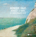 Debussy & Ravel : Piano Works/Monique Haas
