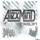 Facelift/Alex Mind