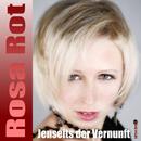 Jenseits der Vernunft/Rosa Rot