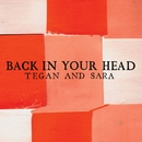 Back In Your Head (Int'l Maxi Single)/Tegan And Sara