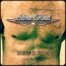 Tatuagem do Destino/Alma Real