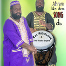 Ah We Like Dem Song Dis/Yoruba Singers