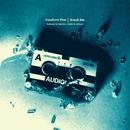 Break Me (Remixes)/Freeform Five