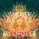 MLLN DLLR/Sweater Beats