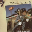 Thrill On The Hill/Johnny Nicholas