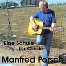 Eine Schule für Coole/Manfred Porsch