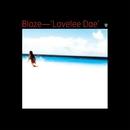 Lovelee Dae/Blaze