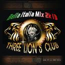 Bella Italia Mix 2k13/Three Lions Club