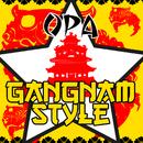 Gangnam Style/Opa