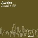Awoke (EP)/Awoke