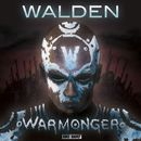 Warmonger/Walden