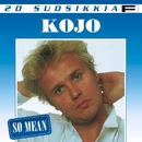 20 Suosikkia / So Mean/Kojo