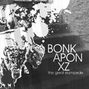 The Great Stampede/Bonkaponxz