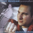 Louisiana Rain/Teddy Morgan