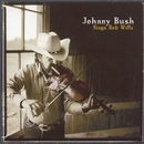 Sings Bob Wills/Johnny Bush