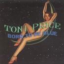 Born To Be Blue/Toni Price