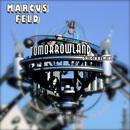 Tomorrowland (Original-Mix)/Marcus Feld