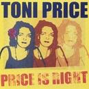 Price Is Right/Toni Price