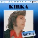 20 Suosikkia / Mamy Blue/Kirka