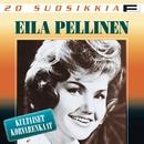 20 Suosikkia / Kultaiset korvarenkaat/Eila Pellinen