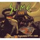 Live Pankehallen 21.01.1984/Slime