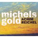 Michels Gold/Achim Reichel