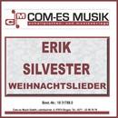 Weihnachtslieder/Erik Silvester