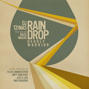 Rain Drop [Deadly Warrior] (feat. Bass Nacho)/DJ Tzinas