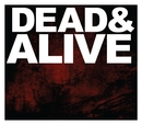Dead & Alive/The Devil Wears Prada