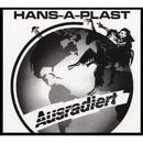 Ausradiert/Hans-A-Plast