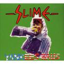 Yankees raus/Slime